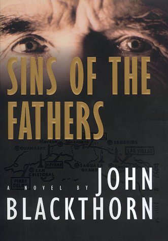 Sins of the Fathers: A Novel: Blackthorn, John