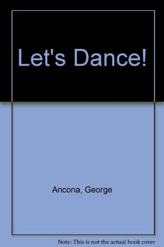 Let's Dance!: Ancona, George