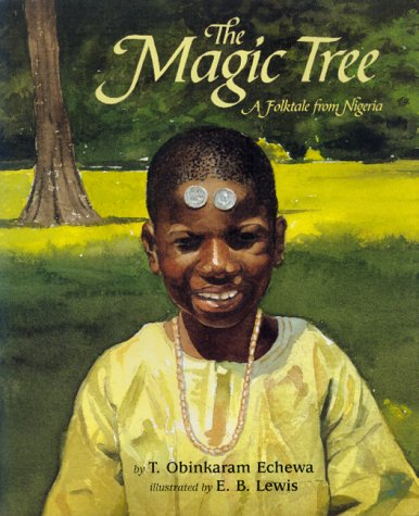 9780688162313: The Magic Tree: A Folktale from Nigeria