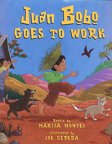 9780688162337: Juan Bobo Goes to Work: A Puerto Rican Folk Tale