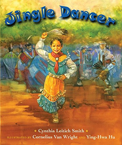 Jingle Dancer (0688162428) by Cornelius Van Wright