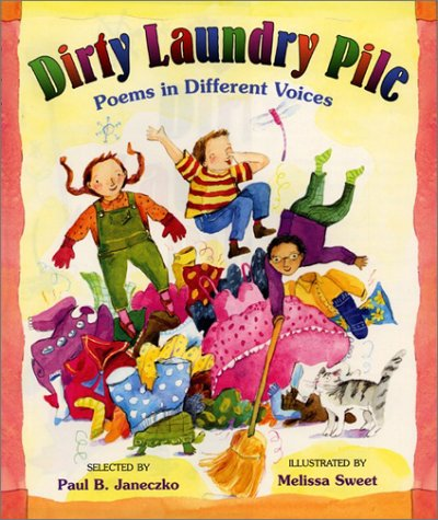 Dirty Laundry Pile: Poems in Different Voices (0688162525) by Janeczko, Paul B.