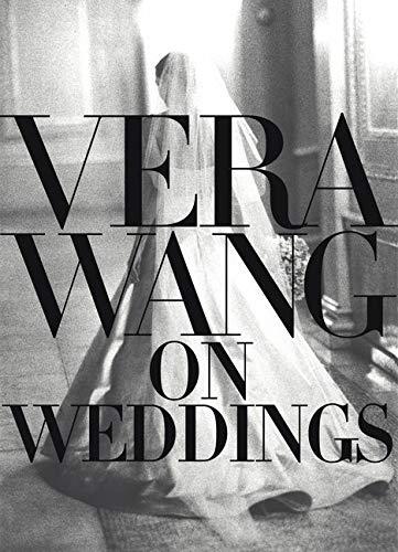 9780688162566: Vera Wang on Weddings