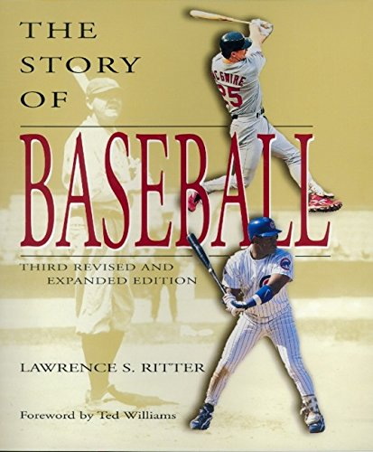 9780688162641: The Story of Baseball: Third Revised and Expanded Edition
