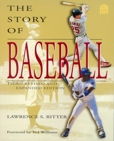 The Story of Baseball (0688162657) by Lawrence S. Ritter