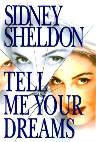 Tell Me Your Dreams: Sidney Sheldon