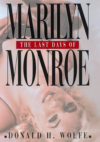 9780688162887: The Last Days of Marilyn Monroe