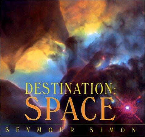 9780688162900: Destination: Space
