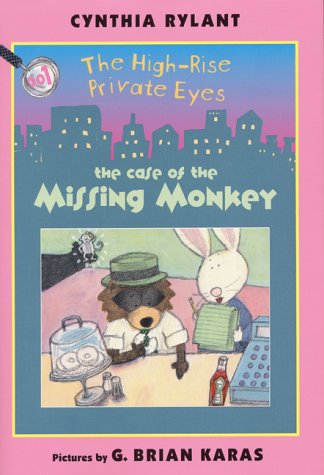 9780688163068: The High-Rise Private Eyes #1: The Case of the Missing Monkey (High-Rise Private Eyes, The) (No. 1)