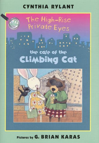9780688163105: The High-Rise Private Eyes #2: The Case of the Climbing Cat (No. 2)