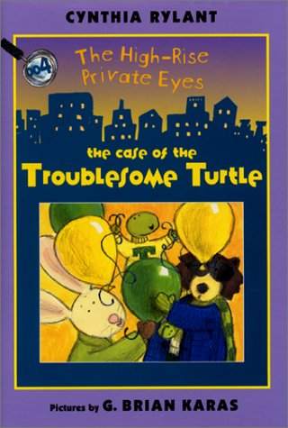 9780688163129: The High-Rise Private Eyes #4: The Case of the Troublesome Turtle