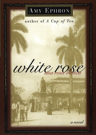 9780688163143: White Rose--una Rosa Blanca: A Novel