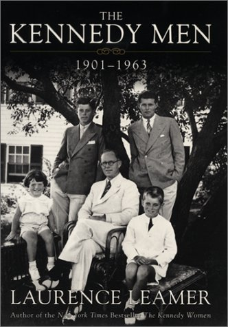 9780688163150: The Kennedy Men: 1901-1963