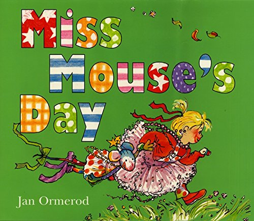 Miss Mouse's Day (0688163335) by Jan Ormerod