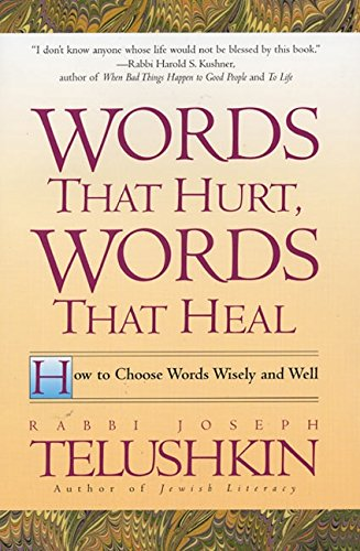 9780688163501: Words That Hurt, Words That Heal: How to Choose Words Wisely and Well: How to Choose Wors Wisely and Well