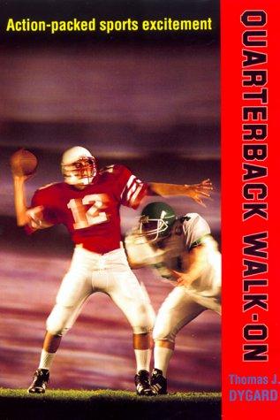 9780688163686: Quarterback Walk-On