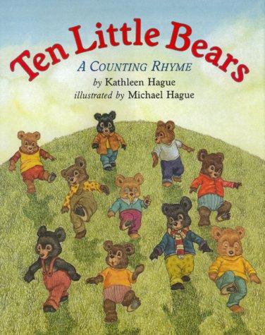 Ten Little Bears: A Counting Rhyme: Kathleen Hague