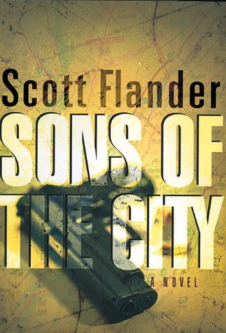 Sons of the City ***SIGNED***: Scott Flander