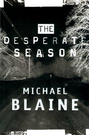 9780688164416: The Desperate Season