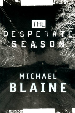The Desperate Season: Blaine, Michael