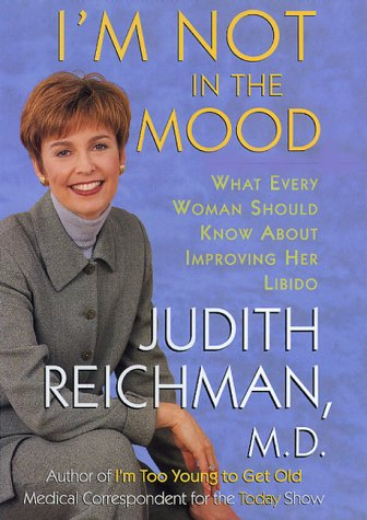 9780688165154: I'm Not in the Mood: What Every Woman Should Know About Improving Her Libido