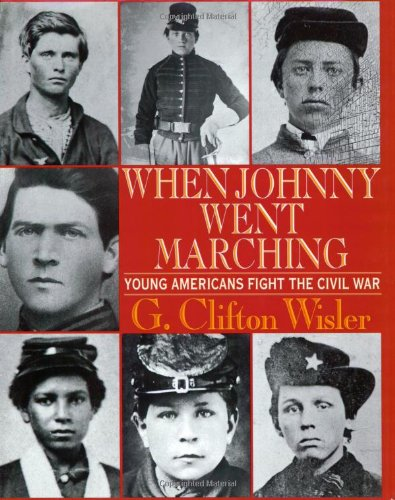 9780688165376: When Johnny Went Marching: Young Americans Fight the Civil War