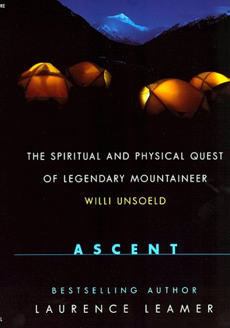 Ascent: The Spiritual And Physical Quest Of: Leamer, Laurence