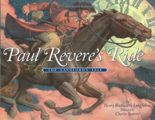 Paul Reveres Ride The Landlords Tale: Longfellow