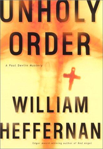 9780688165642: Unholy Order: A Paul Devlin Mystery