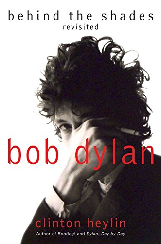 9780688165932: Bob Dylan: Behind the Shades Revisited