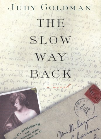 9780688165987: The Slow Way Back: A Novel