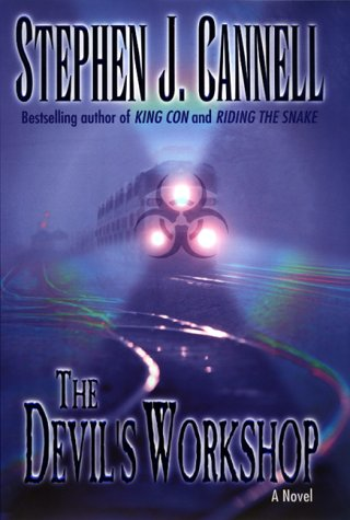 The Devil's Workshop: A Novel: Cannell, Stephen J.