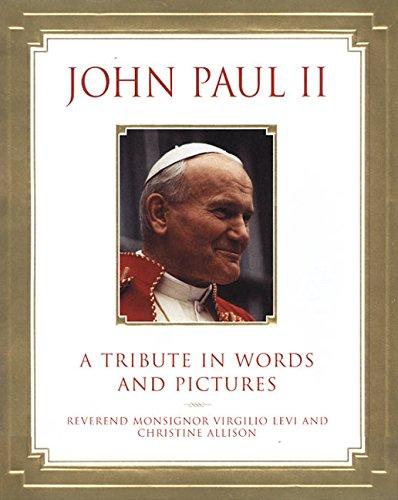John Paul II: A Tribute in Words: Virgil Levi, Christine