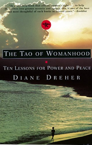 9780688166298: The Tao of Womanhood: Ten Lessons for Power and Peace