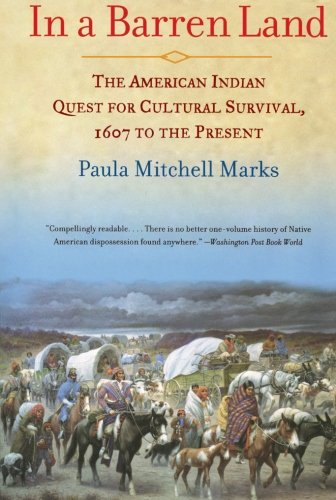 9780688166335: In a Barren Land: The American Indian Quest for Cultural Survival, 1607 to the Present