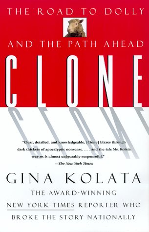 9780688166342: Clone: The Road to Dolly and the Path Ahead