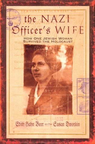 9780688166892: The Nazi Officer's Wife: How One Jewish Woman Survived the Holocaust