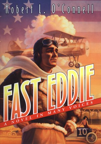 Fast Eddie: A Novel in Many Voices (0688166903) by Robert L. O'Connell
