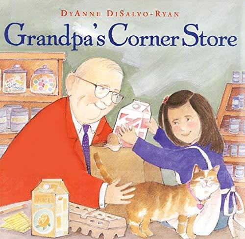 Grandpa's Corner Store: Disalvo-Ryan, Dyanne