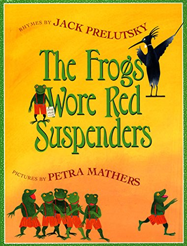 9780688167196: The Frogs Wore Red Suspenders