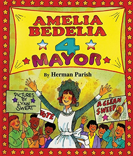 9780688167219: Amelia Bedelia 4 Mayor (I Can Read Books: Level 2)