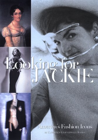 9780688167264: Looking for Jackie: American Fashion Icons