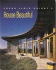 9780688167363: Frank Lloyd Wright's House Beautiful