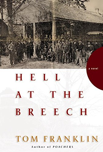Hell at the Breech **Signed**: Franklin, Tom