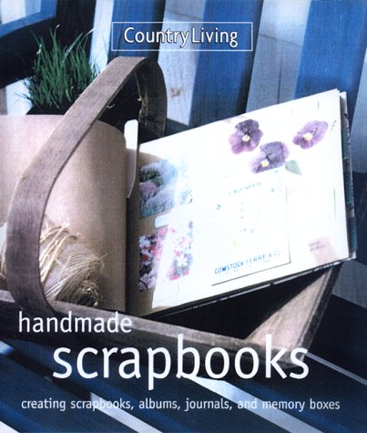 9780688167745: Country Living Handmade Scrapbooks (Country Living (New York, N.Y.).)