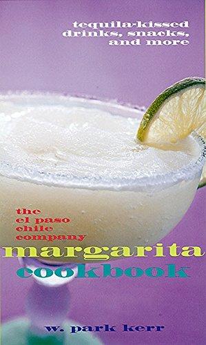 9780688168261: The El Paso Chile Company Margarita Cookbook