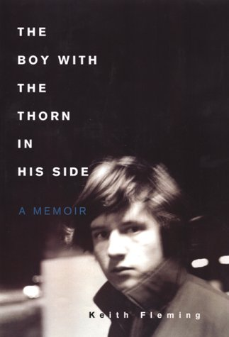 9780688168391: The Boy with the Thorn in His Side: A Memoir