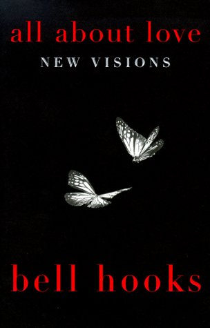 9780688168445: All About Love: New Visions (Bell Hooks Love Trilogy)