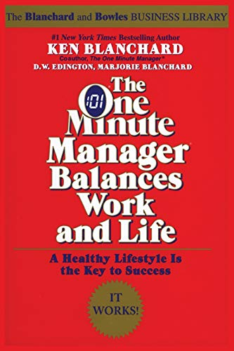 9780688168506: The One Minute Manager Balances Work and Life