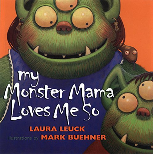 9780688168667: My Monster Mama Loves Me So